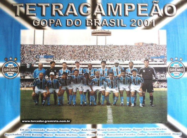 Grêmio tetra-campeão da Copa do Brasil em 2001