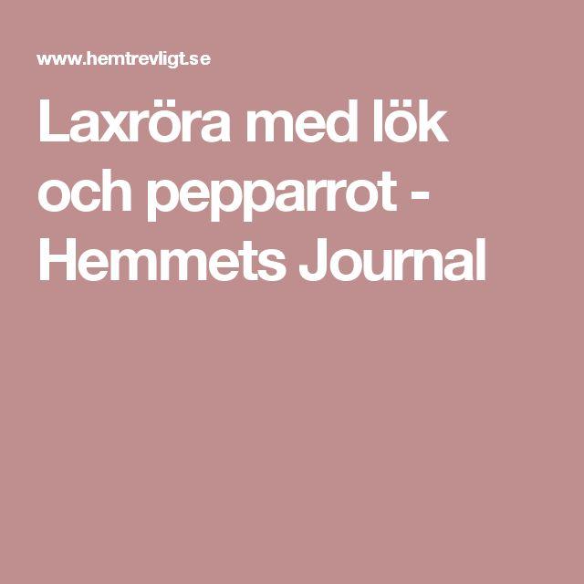 Laxröra med lök och pepparrot - Hemmets Journal