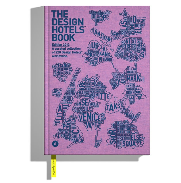 The Design Hotels Book 2012