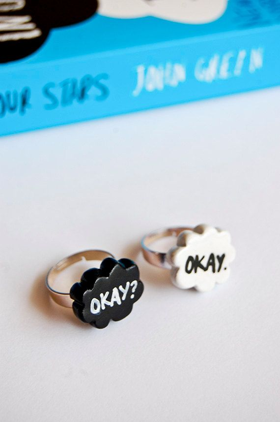 Okay? Okay. TFiOS / John Green inspired rings