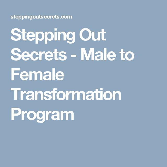 Stepping Out Secrets - Male to Female Transformation Program