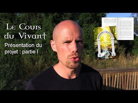 Le Cours du Vivant, présentation du projet (par Elan Sarro)