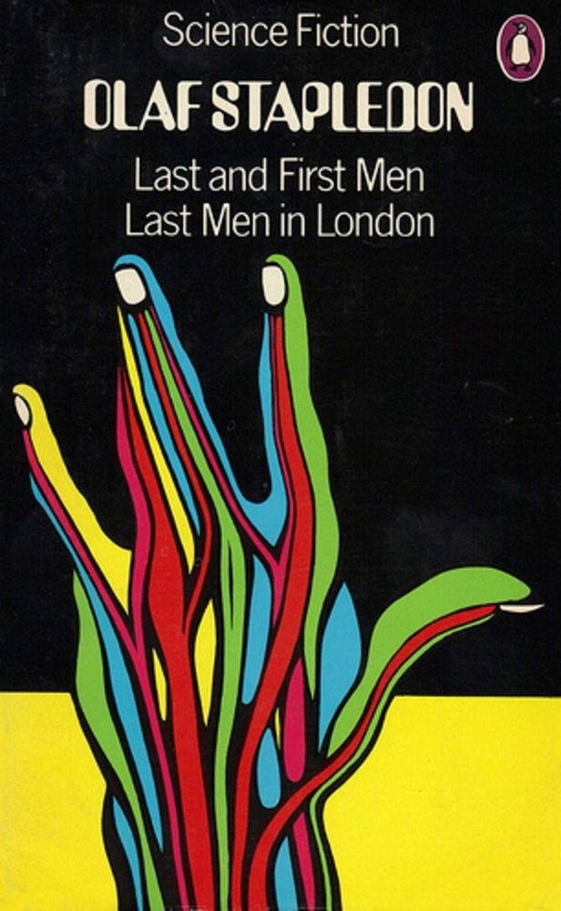 David Pelham design: Last and First Men: A Story of the Near and Far Future Book by Olaf Stapledon, Penguin Books, 1973