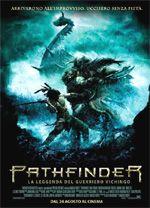 Pathfinder (2007) - Marcus Nispel.  Pathfinder - La leggenda del guerriero vichingo. (USA, Canada).