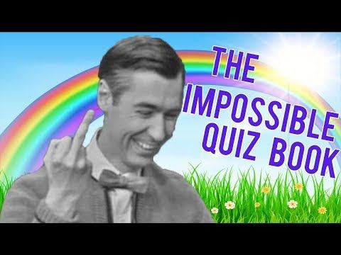 Here's my latest video! THE IMPOSSIBLE QUIZ BOOK CHAPTER 2 | THE MOST IMPOSSIBLE QUIZ BOOK EVER! https://youtube.com/watch?v=gIRIM9BSY8Y
