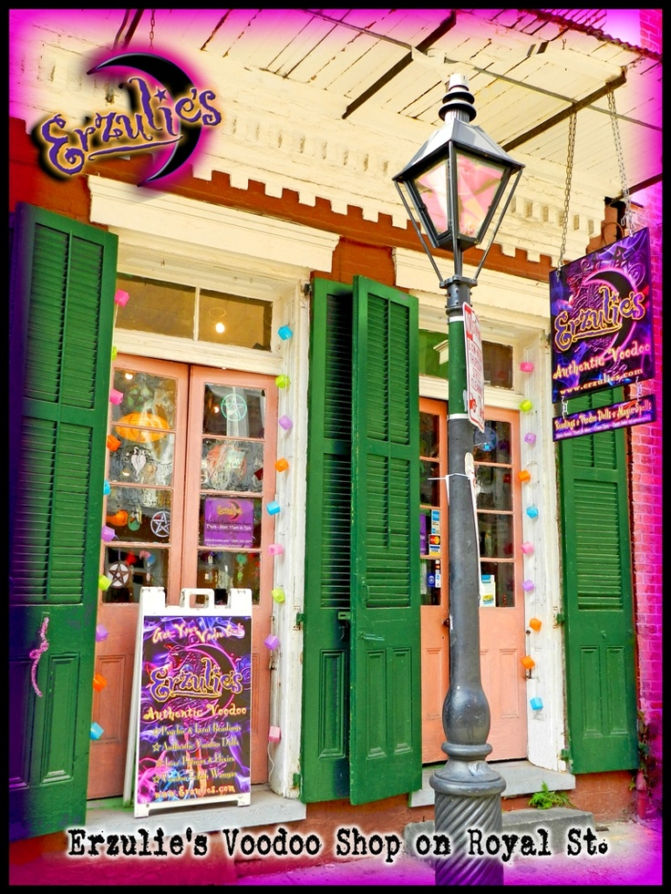 Erzulie's Voodoo Shop storefront...New Orleans.  This is where I got my fortune/fertility voodoo doll.  ;)