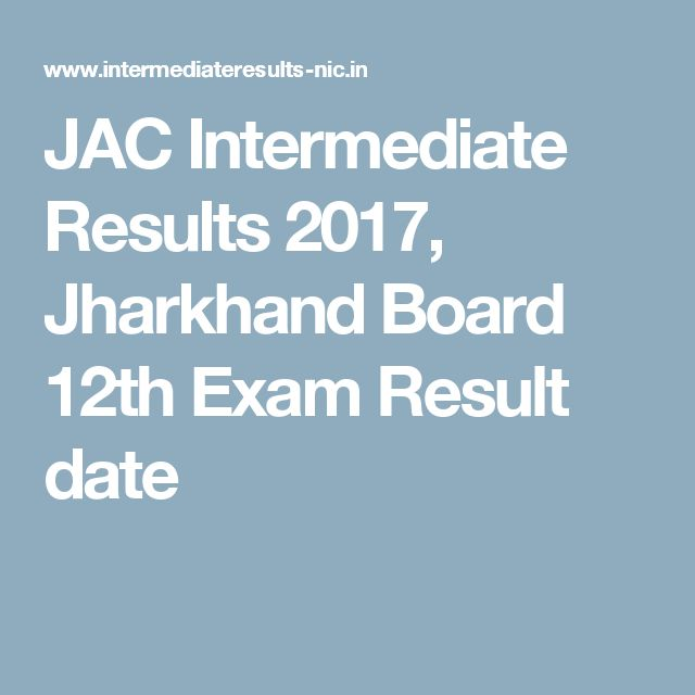 JAC Intermediate Results 2017, Jharkhand Board 12th Exam Result date