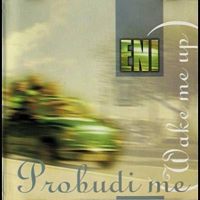 Found Probudi Me by E.N.I. with Shazam, have a listen: http://www.shazam.com/discover/track/116029059