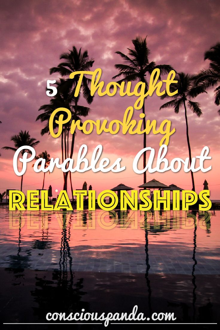 5 Thought Provoking Parables About Relationships
