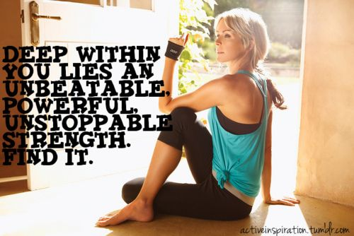 .Inspiration, Quote, Finding, Unstoppable Strength, Health, Weightloss, Deep, Fit Motivation, Weights Loss