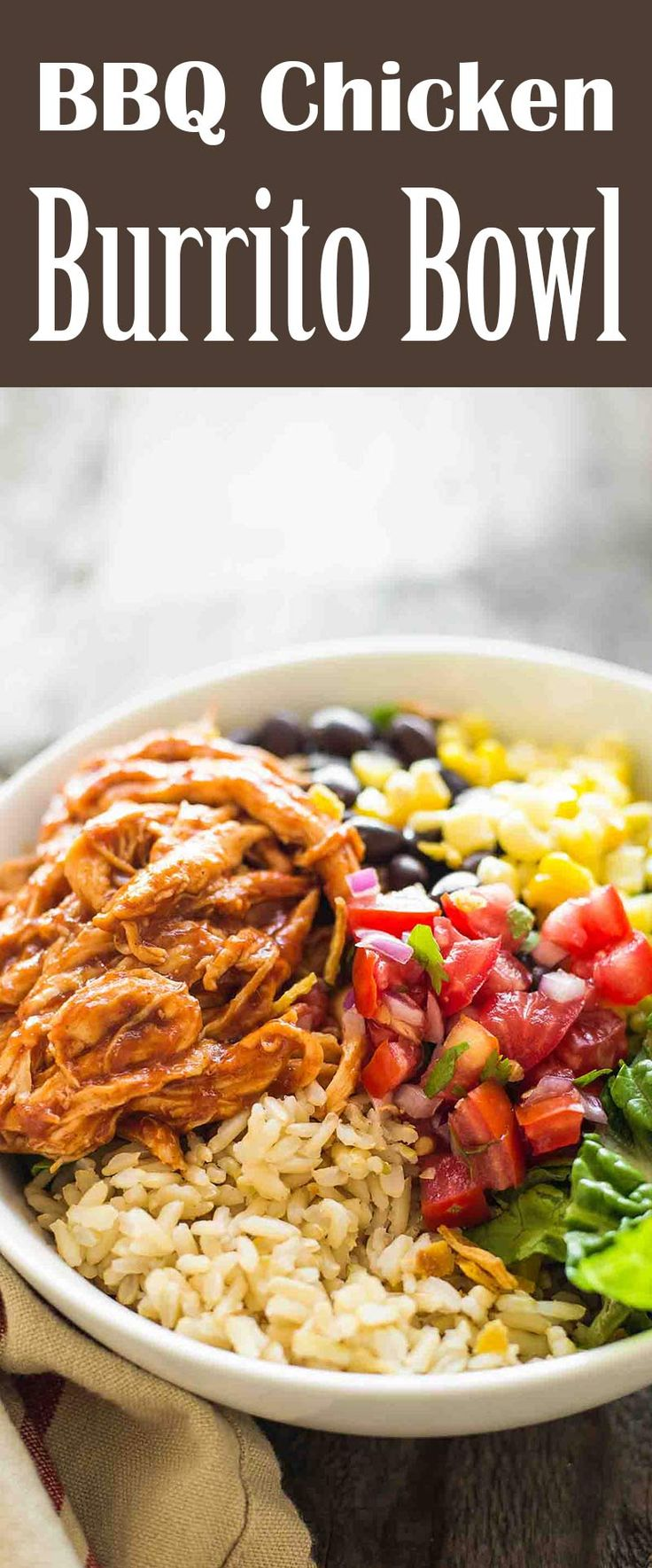 Make-ahead BBQ Chicken Burrito Bowl! Make everything on Sunday so lunches and weeknight meals are ready in a flash. Perfect for when you have a busy week ahead.