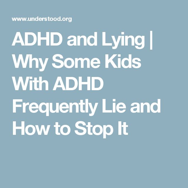 ADHD and Lying   Why Some Kids With ADHD Frequently Lie and How to Stop It
