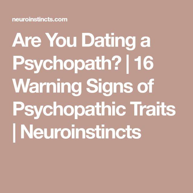 Warning signs dating psychopath