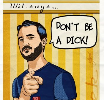 """Wil Wheaton: """"Don't be a dick!"""""""