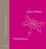 Juuli Niemi: Pitkästä ilosta...