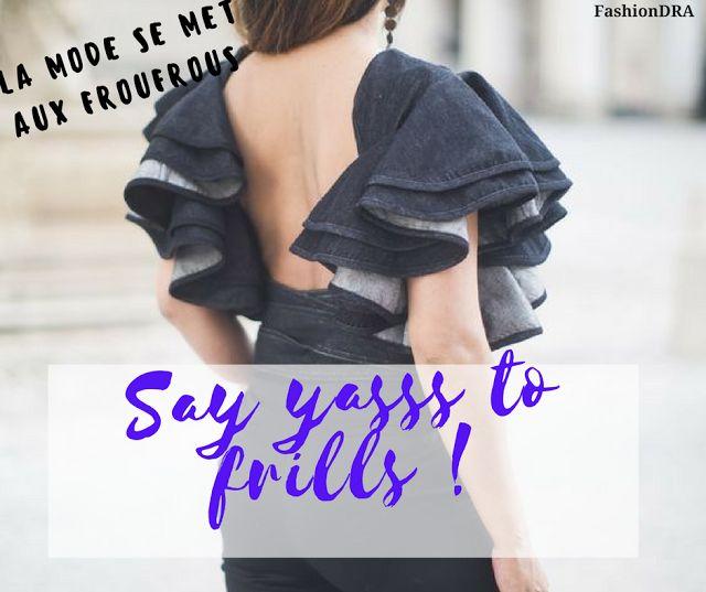 FashionDRA   Fashion Style : La mode des froufrous