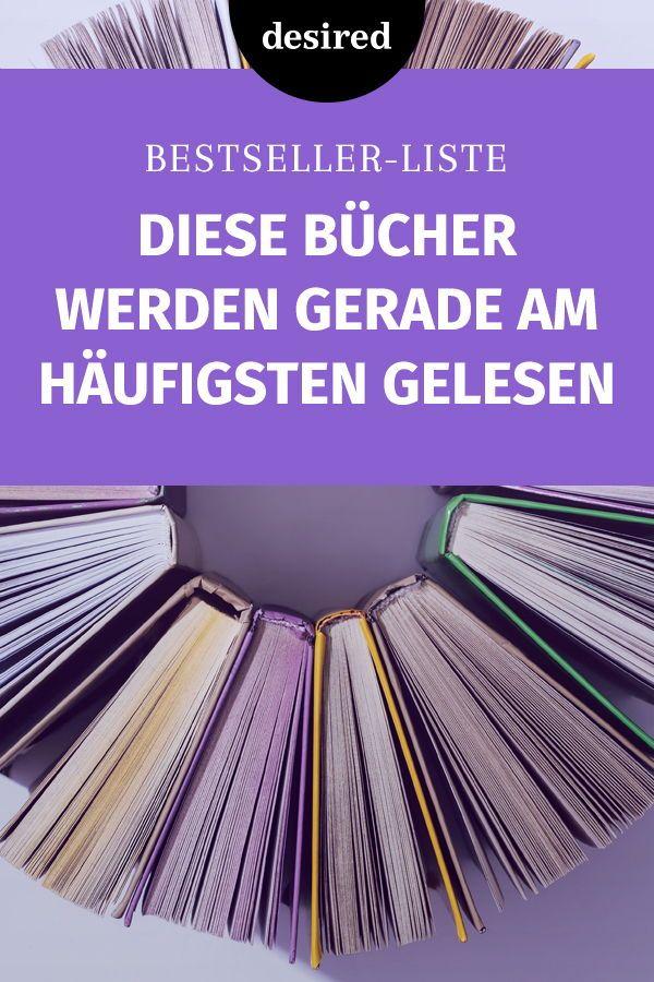 Bestseller Liste Diese 10 Bücher Werden Gerade Am Häufigsten Gelesen Desired De Bestseller Liste Buch Bestseller Bücher
