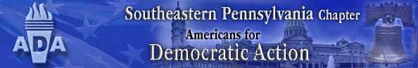 Americans for Democratic Action (ADA) is the oldest liberal political organization in the country, founded in 1947. From the drafting and adoption of the Philadelphia Home Rule Charter in 1951 to the movement to recall Mayor Frank Rizzo, the history of Southeastern Pennsylvania Chapter of ADA, is the history of progressive politics in Philadelphia. We continue to strive to be a leading local watchdog for Progressive Values, Good Government and the Advancement of Democracy.
