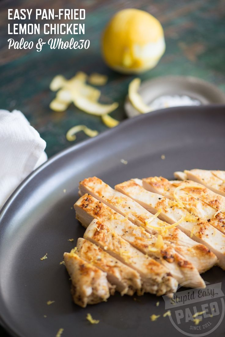 Easy Pan-Fried Lemon Chicken | stupideasypaleo.com