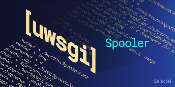 The uWSGI Spooler    Когда проектируешь масштабируемые системы, где приходится обращаться ко множеству внешних компонентов, например, использование стороннего API, отправка почты или конвертация видео, лучшим способом реализации является асинхронная модель с системой очередей, которая является связующим звеном для взаимодействия всех компонентов системы.     Самой популярной системой очередей в Python является Celery, она обладает широким набором возможностей по управлению задачами. К…