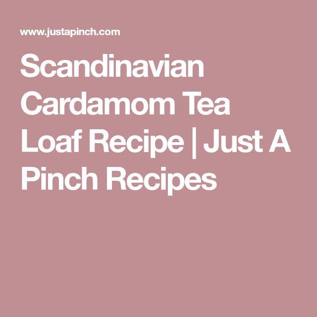 Scandinavian Cardamom Tea Loaf Recipe | Just A Pinch Recipes