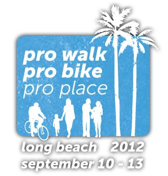 Pro Walk Pro Bike Pro Place Conference | September 10-13, 2012, Long BeachLong Beach, Places Conference, Pro Walks, Green Street, Bikes Pro, Pro Bikes, Pro Places, Landscapes Architecture, Boulder Green