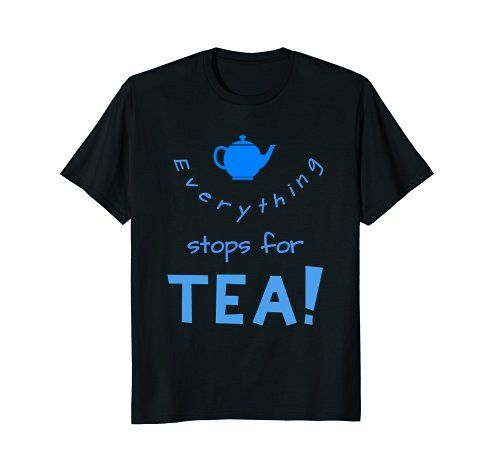 Everything stops for Tea! Tea shop https://www.amazon.com/dp/B07BC4XMT4/ref=cm_sw_r_pi_dp_U_x_4l-OAbXRKC9RG