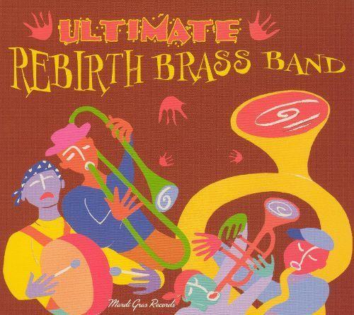 Ultimate Rebirth Brass Band [CD]