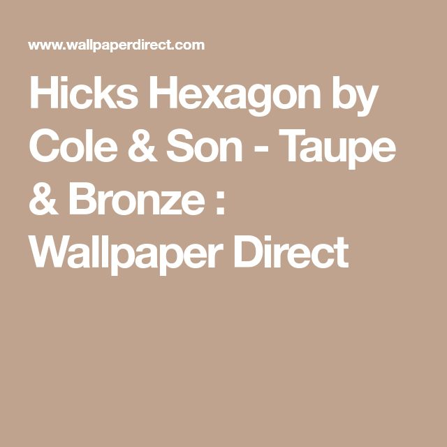 Hicks Hexagon by Cole & Son - Taupe & Bronze : Wallpaper Direct