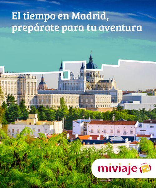 El tiempo en Madrid, prepárate para tu aventura   Si estás preparando un #viaje a la capital española y no sabes cuál es el mejor momento, te contamos cómo es el #tiempo en #Madrid para que puedas elegir bien. #Consejos