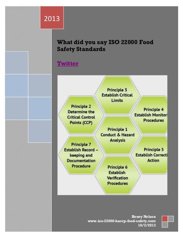 The iso 22000 international standard specifies the - Procedure haccp cuisine ...