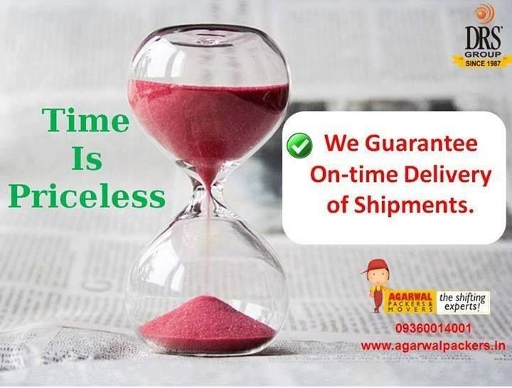 Time is priceless We guarantee on time delivery. #AgarwalPackers and Movers - DRS Group #Packersmovers #Movers #Agarwal #Residential #Householdpackers #FreeMovingQuote..