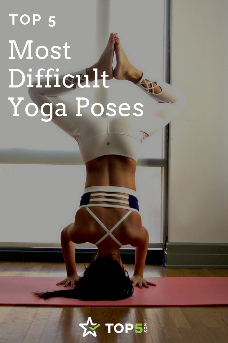 The 45 Most Difficult Yoga Poses  Difficult yoga poses, Yoga poses