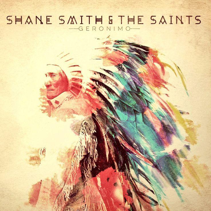 "Shane Smith & the Saints  ""Geronimo""  Releasing: Sept. 11, 2015 Artwork: Backstage Design Studios - Austin TX"