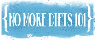No more diets resource page from Body Love Wellness!