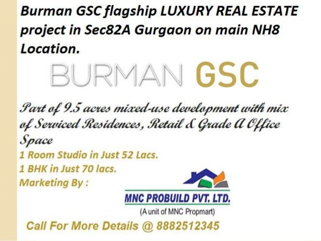 Burman GSC new launch in gurgaon 82a by Mnc Propmart via slideshare