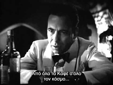 """""""Of all the gin joints in all the towns in all the world, she walks into mine."""" - Rick Blaine - Casablanca (one of the best scenes) - YouTube"""