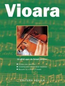 Vioara - Editura Aquilla; Varsta: 5+ (pentru a fi explicate imaginile din interior de catre parinti). Cartea se constituie intr-un  ghid practic de iniţiere în arta cântatului la acest instrument ale cărei producţii muzicale reunesc graţia, armonia şi sensibilitatea.
