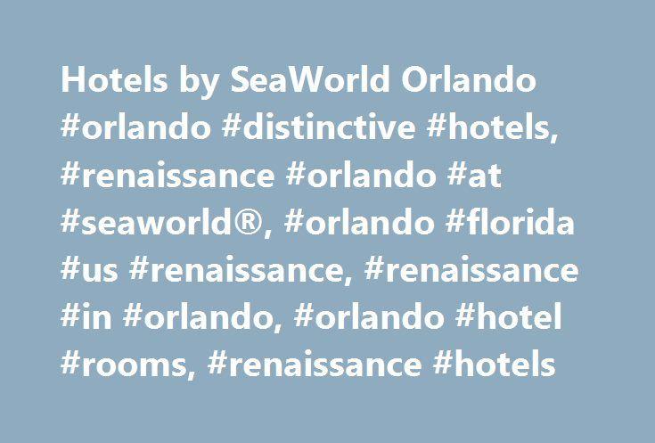 Hotels by SeaWorld Orlando #orlando #distinctive #hotels, #renaissance #orlando #at #seaworld®, #orlando #florida #us #renaissance, #renaissance #in #orlando, #orlando #hotel #rooms, #renaissance #hotels http://new-zealand.nef2.com/hotels-by-seaworld-orlando-orlando-distinctive-hotels-renaissance-orlando-at-seaworld-orlando-florida-us-renaissance-renaissance-in-orlando-orlando-hotel-rooms-renaissance/  # Check-in and Check-out Check-in: 4:00 PM Check-out: 11:00 AM Express Checkout Video…