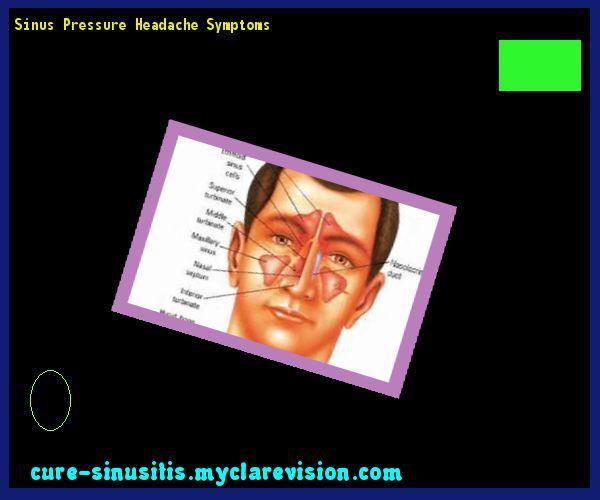 Sinus Pressure Headache Symptoms 093610 - Cure Sinusitis