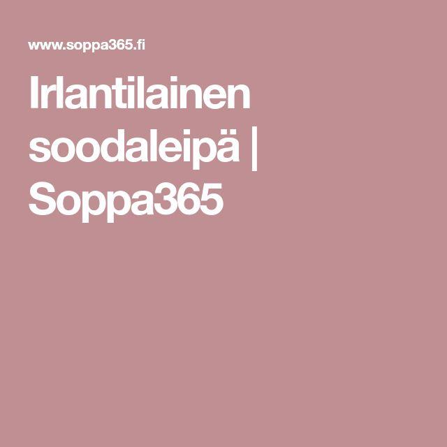 Irlantilainen soodaleipä | Soppa365