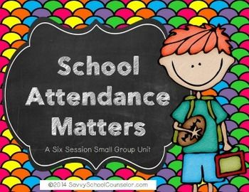 School Attendance 6-Session Pack- Savvy School Counselor (Discounted first 24 hours)