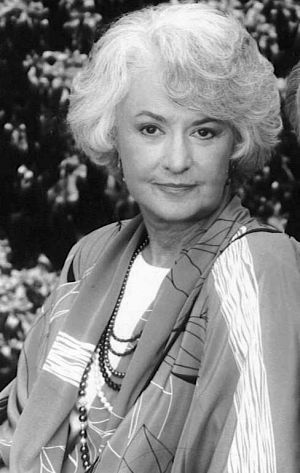 Bea Arthur--this is how I remember Bea--from the Golden Girls. I was really upset when she died because I really liked Dorothy the best on that show and I would have enjoyed chatting with her.