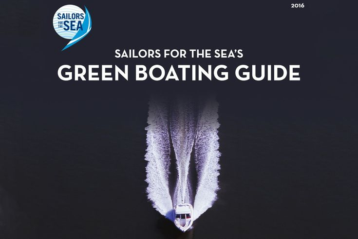 5 Simple Green Boating Tips - http://www.cruisingworld.com/5-simple-green-boating-tips?dom=fb&src=SOC