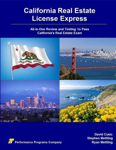 California Real Estate License Express: All-in-One Review and Testing to Pass California's Real Esta