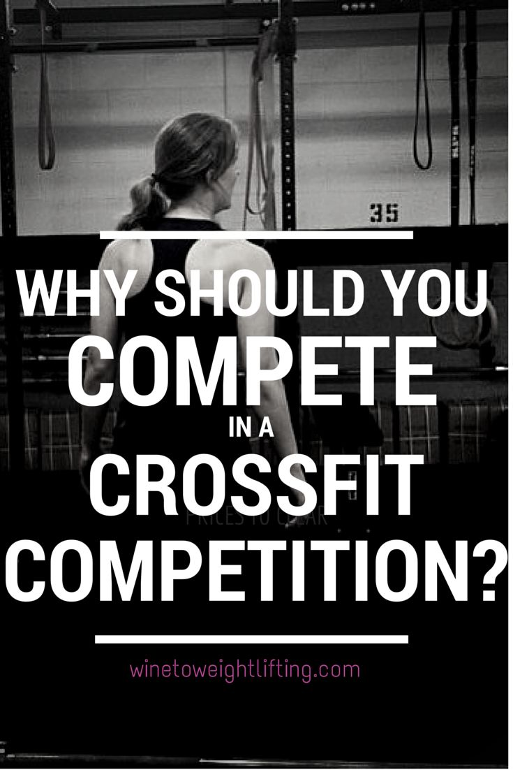 Crossfit Competition season is around the corner! Hesitant to sign up for something? Don't be.. here's why! #crossfit #competition