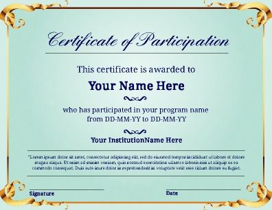 Certificate of Participation. Use for clubs, sports, or alter to fit your own needs. 100% customizable. Try this Free Template now using the PageProdigy Cloud Designer: www.pageprodigy.com/certificate-templates