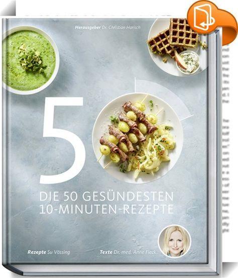 So fix und lecker geht gesunde Ernährung! Die Gerichte in diesem Buch sind nicht nur besonders gut für die Gesundheit, sondern schmecken auch fantastisch. Dass alle Rezepte tatsächlich mit nur 10 Minuten Aufwand zuzubereiten sind, ist für viele Menschen, die sich im Alltag gern unkompliziert und gesund ernähren wollen, ein wahrer Segen. Su Vössing, ehemals Deutschlands jüngste Sterneköchin, hat nach den Ernährungstipps von Dr. Anne Fleck, Ernährungsmedizinerin im LANS ...