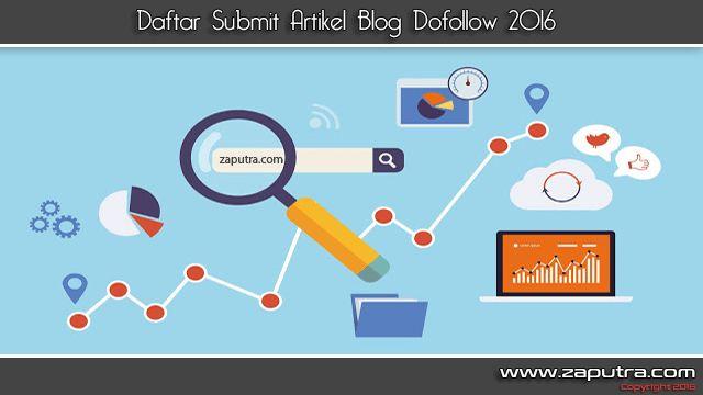 salah satu cara teknik Optimasi SEO On Page dengan cara Submit Artikel di Blog Doffolow agar artikel kita berpeluang tampil pada halaman pertama pada search engine.