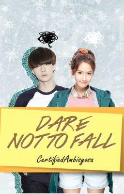 """""""Dare Not To Fall"""" by CertifiedAmbisyosa  Exo Sehun Fanfic You and sehun. Yoona- You Sehun- Partner"""
